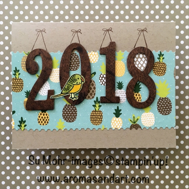 By Su Mohr for GDP119; Featuring: Large Numbers, Tutti-Frutti Designer Paper, Bird Banter stamp set, Stampin' Blends, At Home with You stamp set; For more details click visit to go to my blog! #happynewyear #2018 #birdbanter #stampinblends #stampinup #largenumbers