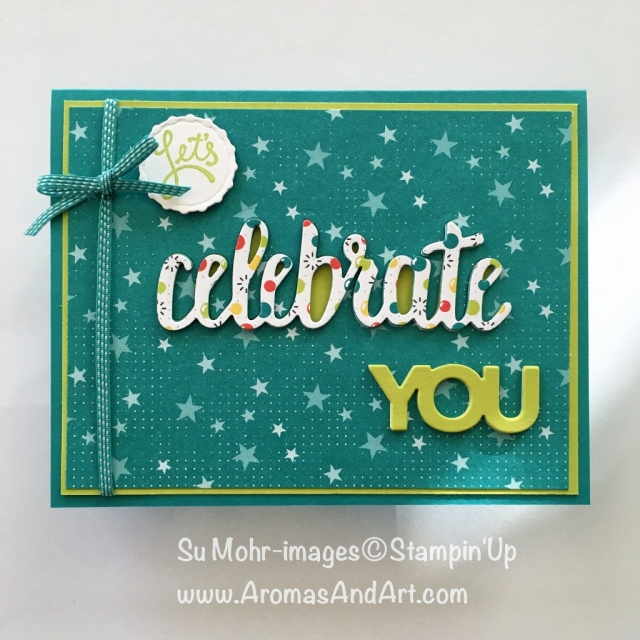 Stampin Up Occasions 2018 Celebrate You Birthday Card Aromas And Art