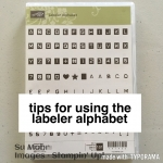 Tips on Using the Labeler Alphabet While Vacation Continues