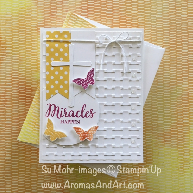 By Su Mohr for GDP131, PP386, tttc040; Click visit to go to my blog for details! Featuring: Basketweave Embossing Folder, Cross of Hope, Butterfly Basics; #eastercards #crossofhope #miracleshappen #stampinup #basketweave