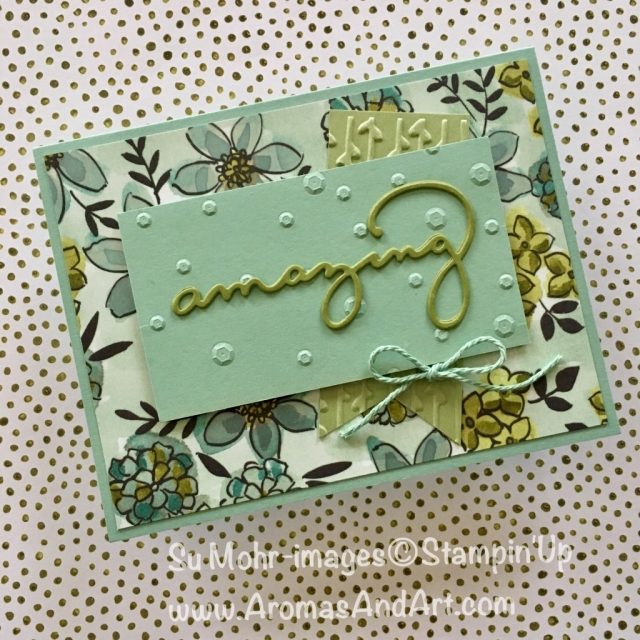 By Su Mohr for FF; Click read to go to my blog for details; Featuring: Share What You love, Celebrate You, Banner Triple Punch, Nature's Twine, Sequins Embossing Folder, Petal Pair Embossing Folder; #sharewhatyoulove #amazingyou #birthdaycards #stampinup #mintmacaron #celebrateyou