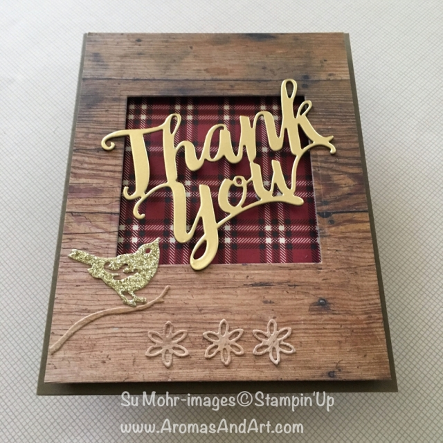 By Su Mohr for Kylie Bertucci's November 2018 Highlights; Click READ to go to my blog for details! Featuring: Thank You die, Wood Textures DSP, Festive Farmhouse DSP, Birds & Blooms dies, Layering Squares dies, thank you cards; #thankyoucards #handmadecards #woodtextures #plaid #birds #birdsoncards #masculinecards