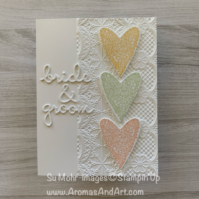 By Su Mohr for GDP173; Click READ or VISIT to go to my blog for details! Featuring: Meant To Be stamp set, Well Written die set, Be Mine Stitched die set, Lace Textured embossing folder; #weddingcards #bride&groom #weddingcake #cakefrosting #handmadecards #diy #papercrafting #stampinup #hearts #heartsoncards