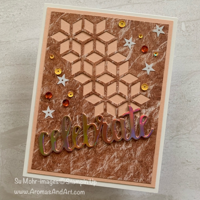 By Su Mohr for sts304; Click VISIT or READ to go to my blog for details! Featuring: Grapefruit Grove Foil Paper, Petal Promenade DSP, Eclectic Layers die, Celebrate You die; #celebration cards #handmadecards #redrocks #sedona #iridescent #foil