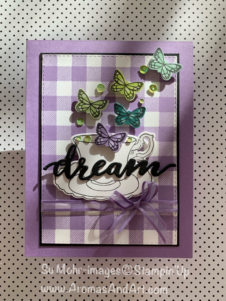 By Su Mohr for Kre8tors jan 2019 Blog Hop; Click READ or VISIT to go to my blog for details! Featuring: Occasions 2109, Sale-A-Bration, Tea Together, Tea Time, Chase Your Dreams, Butterfly Punch, Butterfly Gala, Buffalo Check; #butterflies #butterflygala #Butterflypunch #buffalocheck #teatime #teatogether #occasion2019 #salabration #dreams #handmadecards #diy #stampinup #organdyribbon