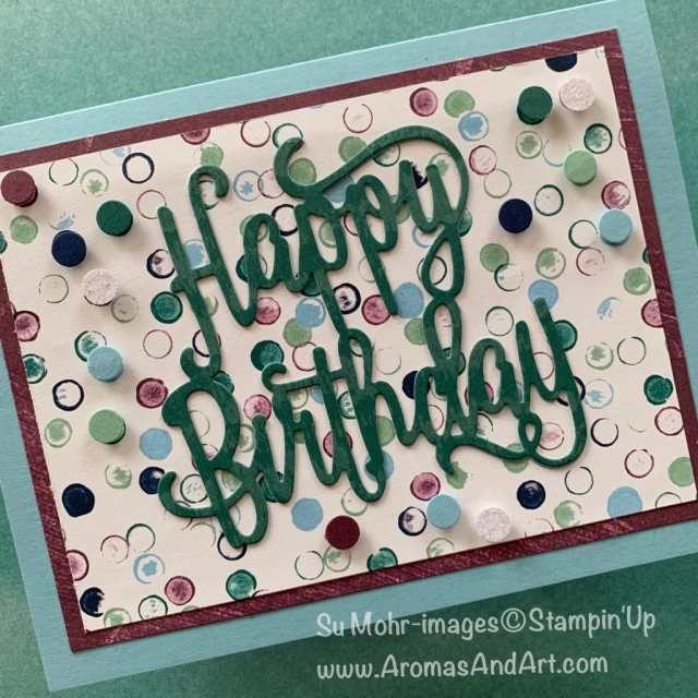 By Su Mohr for Seize the Birthday; Click READ or VISIT to go to my blog for details! Featuring: retiring products, Happy Birthday die, In Colors, Tranquil Textures DSP, Adhesive Sheets; #retiringproducts #happybirthday #birthdaycards #floatingbubbles #handmadecards #handcrafted #stampinup #diy #adhesivesheets