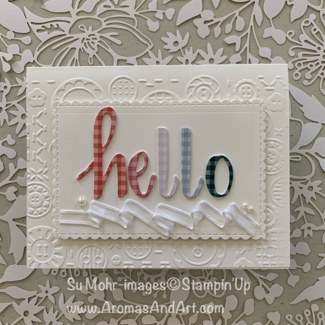 by Su Mohr for Fab Fri and TGIF; Click READ or VISIT to go to my blog for details! Featuring: Hand-Lettered Prose Dies, 2019-2021 In Colors, Button Button embossing , be Mine Dies; #friendshipcards #buttons #hand-letteredprose #paperletters #bemine #incolors #2019-2021 #cardchallenges #handmadecards #handcrafted #hello #ribbonrufflestechnique