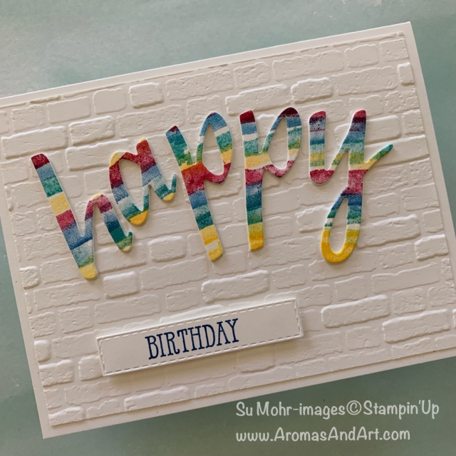 By Su Mohr for Fab Fri; Click READ or VISIT to go to my blog for details! Featuring: Hand-Lettered Prose Dies, Stitched Rectanglles Dies, Waterfront Stamp Set, Well Said Stamp Set, Brick & Mortar Wall embossing; #birthdaycards #hand-letteredprosedies #waterfront #wellsaid #brickwall #colorchallenge #cardchallenges #handmadecards #cardmaking #dit #handcrafted #stampinup