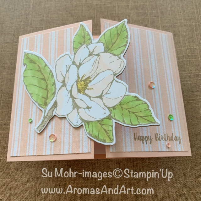 By Su Mohr for Seize the Birthday; Click READ or VISIT to go to my blog for details! Featuring: Good Morning Magnolia stamp set, Magnolia Lane DSP, Magnolia Memory Dies, Stampin' Blends; #birthdaycards #fancyfolds #gatefoldcards #magnolias #goodmorningmagnolia #flowers #flowersoncards #handmadecards #handcrafted #diy #cardmaking #swirlyframes