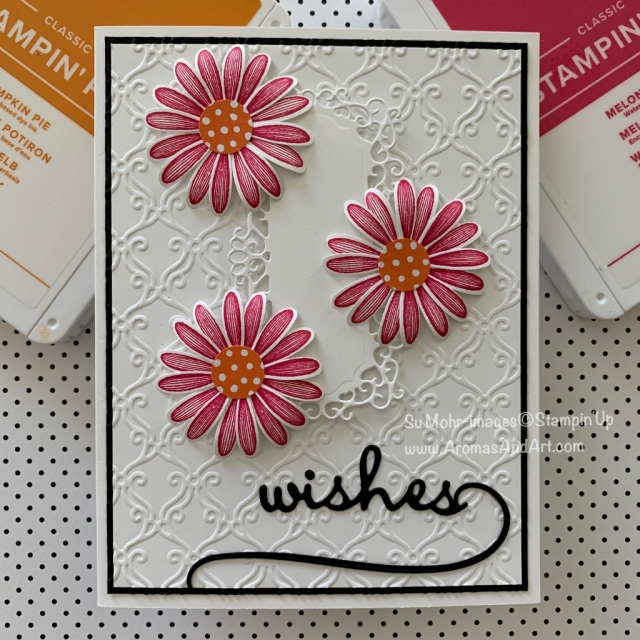 By Su Mohr for Fab Fri; Click READ or Visit to go to my blog for details! Featuring: Daisy Lane Stamp Set, Stylish Scroll embossing, Ornate Frames Dies, Well Written Dies, Cheers Dies, Medium daisy Punch; #birthdaycards #daisylane #ornateframes #wellwritten #cheers #colorchallenges #colorchallenges #daisies #daisypunch #handmadecards #handcrafted #diy #cardmaking #birthdaywishes