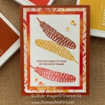By Su Mohr for Fusion; Click READ or Visit to go to my blog for details! Featuring: Day Of Thanks Stamp Set, See A Silhouette DSP, Stitched Rectangles Dies, Subtle Textured embossing; #thanksgivingcards #turkey #turkeyoncards #feathers #feathersoncards #thanks #handmadecards #handcrafted #diy #cardmaking