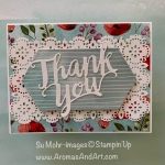 By Su Mohr for GDP; Click READ or VISIt to go to my blog for details! Featuring: Peaceful Poppies DSP, Stitched lace Dies, Thank You Die, Stitched Nested Labels Dies; #thankyoucards #stitcheddies #Thankyoudie #poppies #peacefulpoppies card challenges card sketches #handmadecards #handcrafted #diy #cardmaking