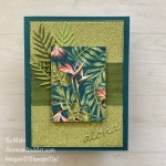 By Su Mohr for the Paper Players; Click READ or VISIT to go to my blog for details! Featuring: Tropical Oasis Designer paper, Perennial Essence DSP, In the Tropics Dies, Tropical Dies, Stitched Rectangle Dies; #aloha #tropicalcards #birdofparadise #inthetropics #tropicaloasis #handmadecards #handcrafted #diy #cardmaking #cardsketches #cardchallenges #2020minicatalog #2020stampinup #stampinupcards