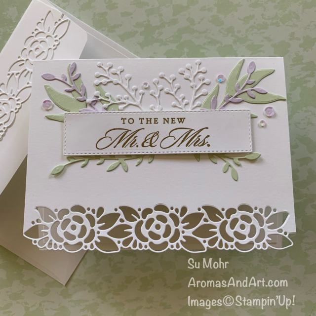 By Su Mohr for Pals Blog Hop; Click READ or VISIT to go to my blog for details! Featuring: Ornate Layers Dies, Ornate Borders Dies, Last A Lifetime Stamp Set; #weddingcards #mr.&mrs. ##lastalifetime #ornatelayers #ornateborders #heatembossing #handmadecards #handcrafted #diy #cardmaking #papercrafting #stampinup #2020-2021stampinup #earlyrelease