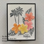 By Su Mohr; Click READ or VISIT to go to my blog for details! Featuring: Timeless Tropical Stamp Set, In The Tropics Dies, Tea Together Stamp Set, Stampin