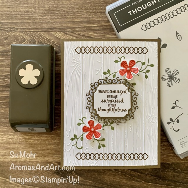 By Su Mohr for cts; Click READ or VISIT to go to my blog for details! Featuring; Small Bloom Punch, Thoughtful Blooms Stamp Set, Wood Planks embossing, Ornate Frames Dies; #drawings #smallbloompunch #giveaways #freestuff #stampinup #thoughtfulblooms @handmadecards #handcrafted #diy #papercrafting #cardmaking #cardsketches #cardchallenges #thankyoucards